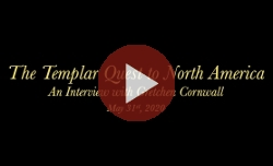 The Templar Quest to North America: An Interview with Gretchen Cornwall Part 1